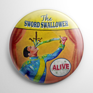 Sideshow - Sword Swallower Button