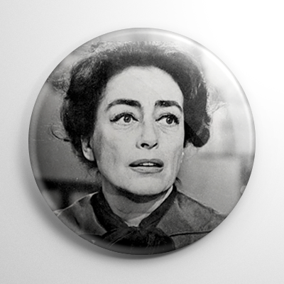 Scream Queen - Joan Crawford Baby Jane B&W Button