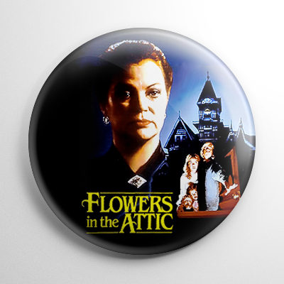 Flowers in the Attic Button