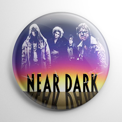 Near Dark Button