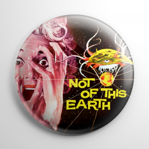 Not of This Earth Button