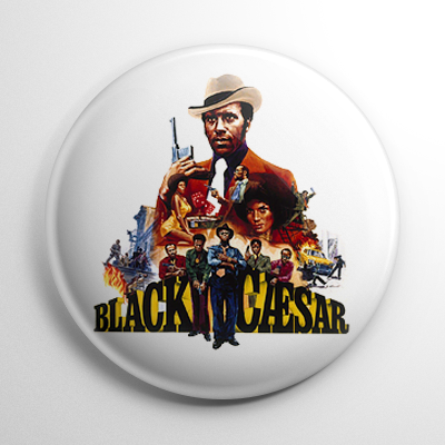 Black Caesar Button