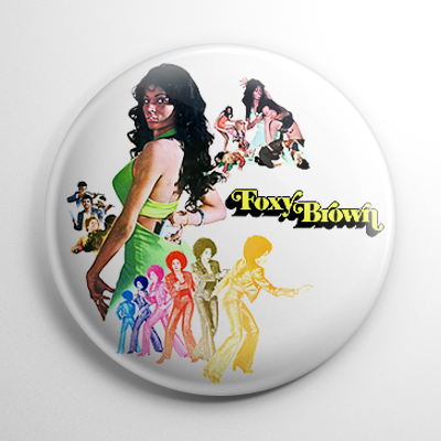 Foxy Brown Button