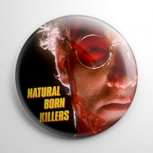 Natural Born Killers Button