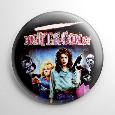 Night of the Comet Button