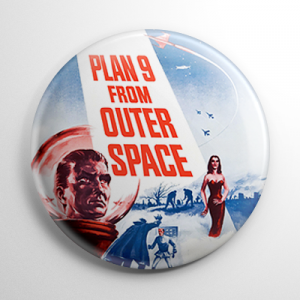 Plan 9 from Outer Space Button