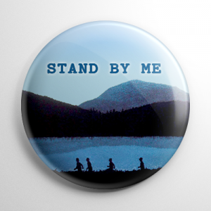 Stand by Me Button