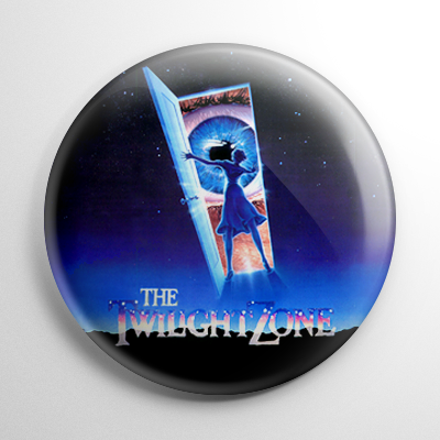 Twilight Zone The Movie Button