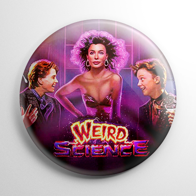 Weird Science Button
