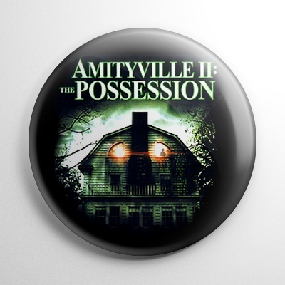Amityville II: The Possession Button