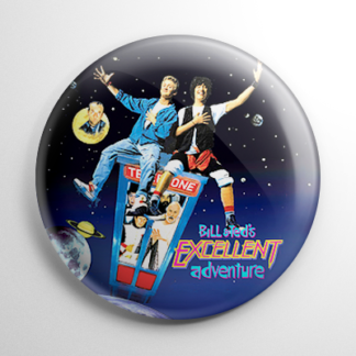 Bill & Ted's Excellent Adventure Button