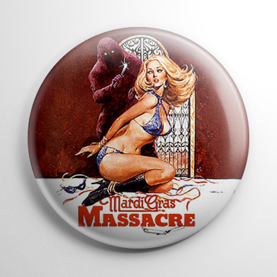 Mardi Gras Massacre Button
