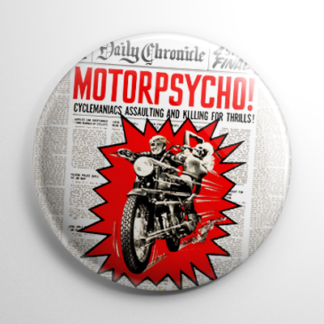 Motorpsycho Button