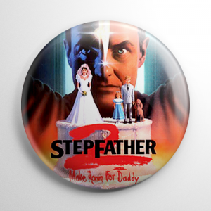 Stepfather 2: Make Room for Daddy Button