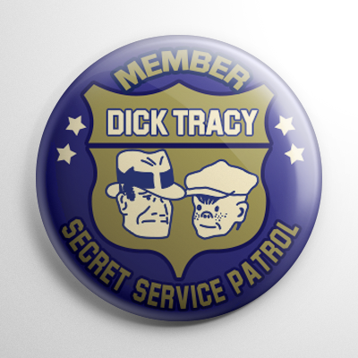 Fan Club - Dick Tracy Secret Service Patrol Button