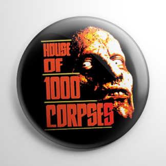 House of 1000 Corpses Button