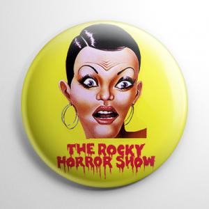 Rocky Horror Picture Show Button