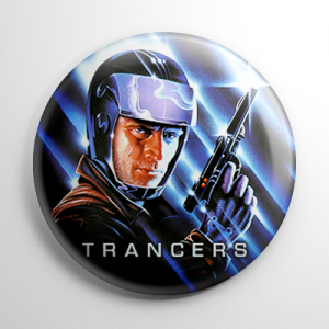 Trancers Button