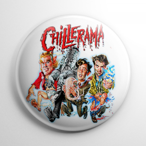 Chillerama Button
