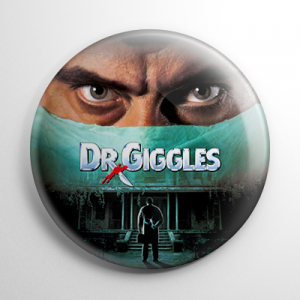 Dr. Giggles Button