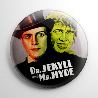 Dr. Jekyll and Mr. Hyde Button
