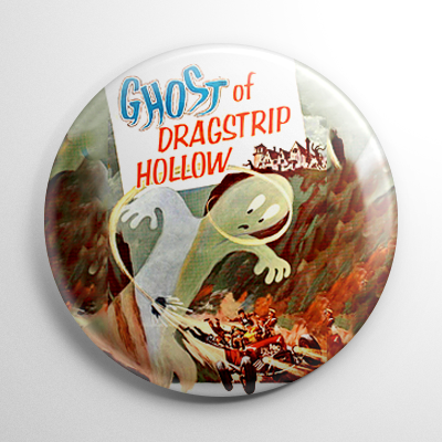 Ghost of Dragstrip Hollow Button
