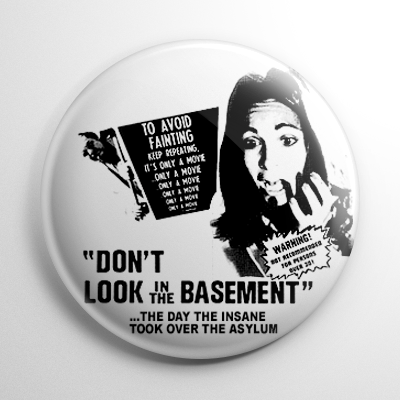 Don't Look in the Basement Button