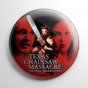 Texas Chainsaw Massacre: The Next Generation Button