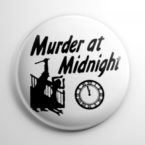 Murder at Midnight Button