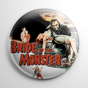 Bride of the Monster Button
