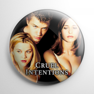 Cruel Intentions Button