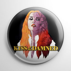 Kiss of the Damned Button