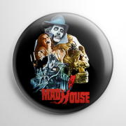 Madhouse Button
