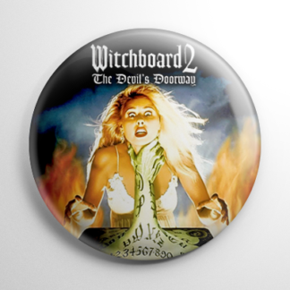 Witchboard 2: The Devil's Doorway Button