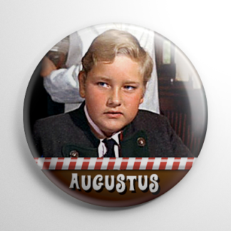 Willy Wonka - Augustus Gloop Button