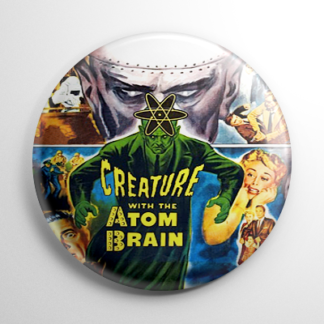 Creature with the Atom Brain Button