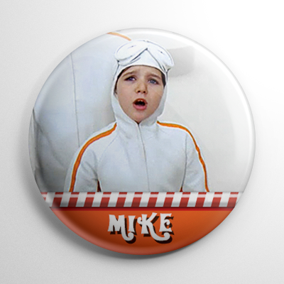Willy Wonka – Mike Teevee Button