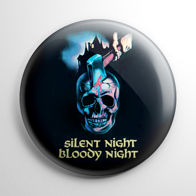 Silent Night, Bloody Night (A) Button