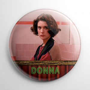 Twin Peaks Donna Hayward Button