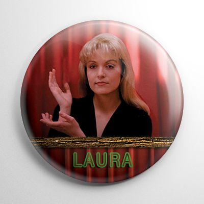 Twin Peaks Laura Palmer Button