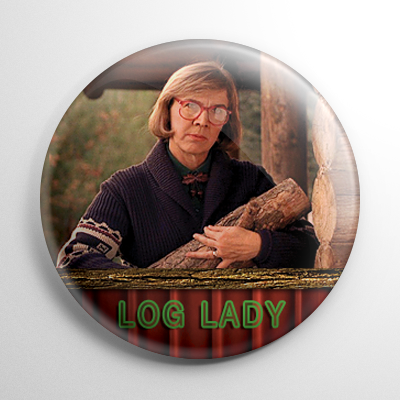 Twin Peaks Log Lady Button