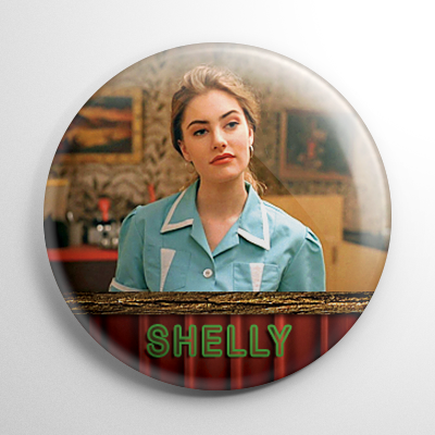 Twin Peaks Shelly Johnson Button