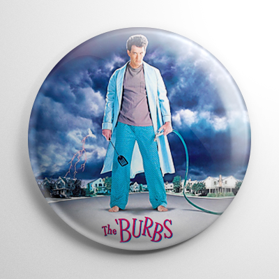The Burbs Button