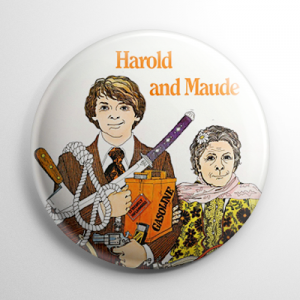 Harold and Maude Button