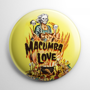 Macumba Love Button