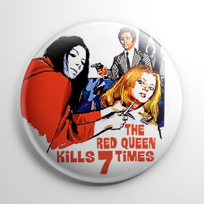 The Red Queen Kills Seven Times Button