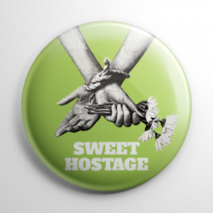 Sweet Hostage Button