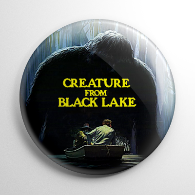 Creature from Black Lake Button