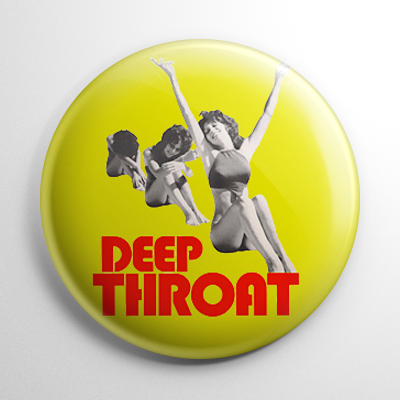 Deep Throat Button