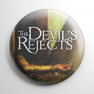 Devil's Rejects Button